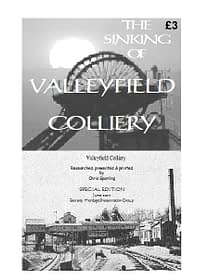 THE SINKING OF VALLEYFIELD COLLIERY An account of the sinking progress of one of Fife's most famous collieries at Low Valleyfield. 18 A4 pages (single-sided)