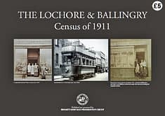 THE LOCHORE & BALLINGRY CENSUS OF 1911 Complete documentation, street-by-street, of individuals recorded in the National Census of 1911 while resident in Lochore and Ballingry. 120 A4 page book.