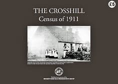THE CROSSHILL CENSUS OF 1911 Complete documentation, street-by-street, of individuals recorded in the National Census of 1911 while resident in Crosshill. 52 A4 page book.